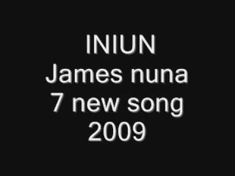 INIUN - james nuna 7 new song 2009