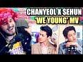 [STATION X 0] 찬열 (CHANYEOL) X 세훈 (SEHUN) 'We Young' MV | THE BOYS SLAYED ME! | REACTION!!