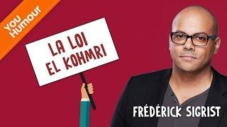 FREDERICK SIGRIST   La Loi El Kohmri