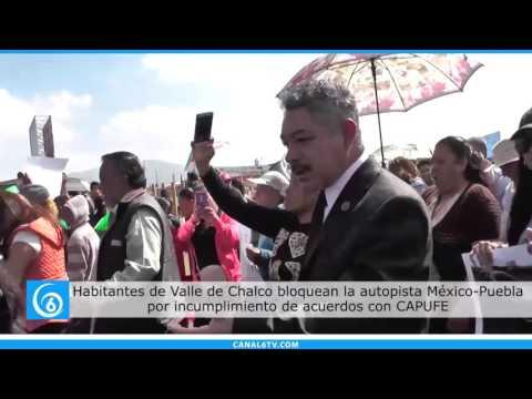 Habitantes de Valle de Chalco se manifestaron en la autopista México-Puebla
