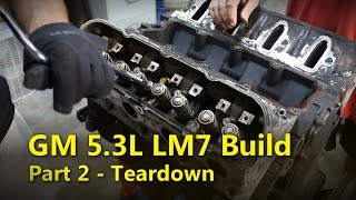 LS 5.3L Build Part 2 Teardown | Project Rowdy Ep006