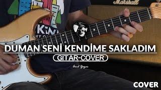 Duman - Seni Kendime Sakladım (Gitar Cover)