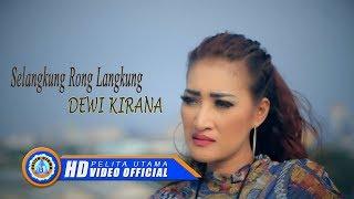 Dewi Kirana - SELANGKUNG RONG LANGKUNG ( Official Music Video ) [HD]