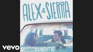 Alex & Sierra - All for You (Audio)