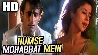 Humse Mohabbat Mein| Kumar Sanu, Sadhana Sargam