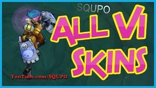All Vi Skins  League Of Legends
