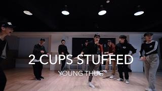 2 Cups Stuffed - YOUNG THUG   Jong Hyuk From: Zero Back Choreography   THE CENTER & FRIENDS