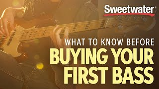 What To Know Before Buying Your First Bass