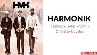 HARMONIK   Dènye Chans Mwen ( Official Lyrics Video )