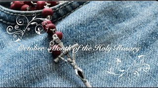October - the Month of the Holy Rosary