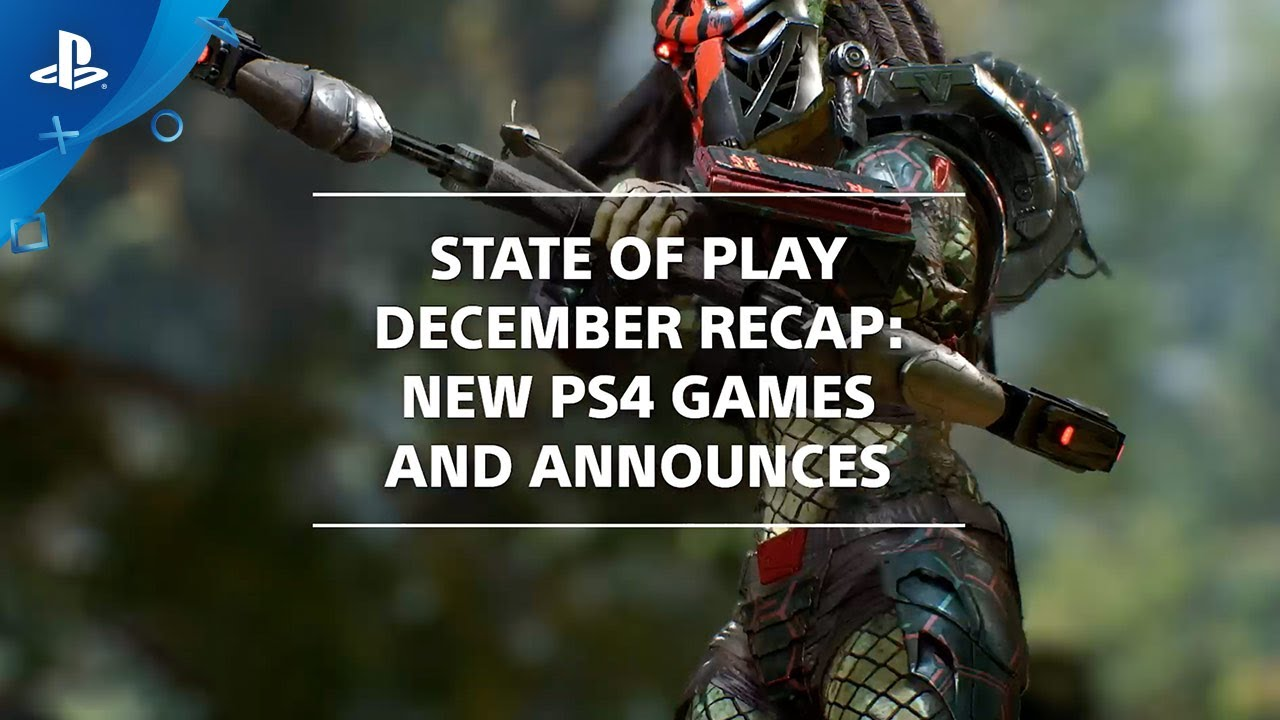 State of Play: The Complete Recap