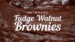How to Make Classic Fudge-Walnut Brownies | Cook the Classics