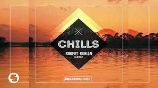 Robert Burian   Slower