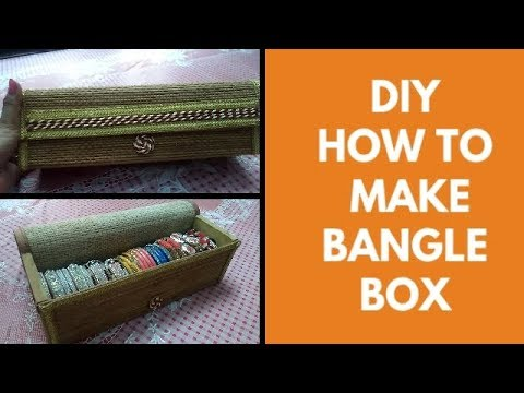 DIY/ How To Make Bangle Box With Old Placemats/ Best out of Waste