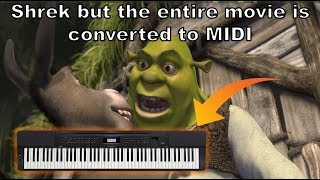 ShrekbuttheENTIREMOVIEisconvertedtoMIDI