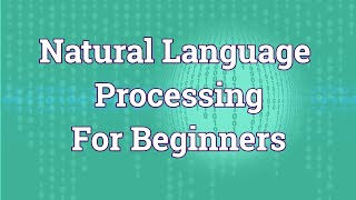 Natural Language Processing Full course | NLP tutorial