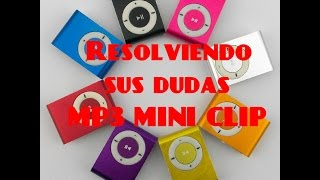 Resolviendo sus dudas, MP3 MINI CLIP Regresa- Alike Carrasco