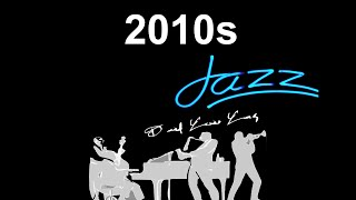 2010 Music and 2010 Songs: 2010 #Jazz and #JazzMusic with 2010s Hits Playlist