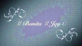 BONITA ( JAY C )
