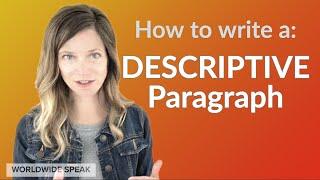 Writing a Descriptive Paragraph | Examples