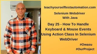 How To Handle Keyboard & Mouse Events Using Action Class In Selenium WebDriver