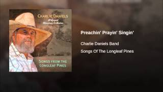 Preachin' Prayin' Singin'