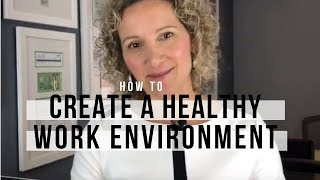 How to Create a Happy Work Environment