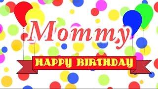 Happy Birthday Mommy Song