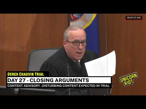Chauvin Trial Day 27 - Closing Arguments