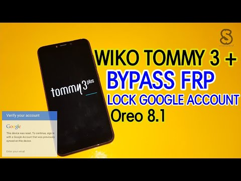 Download Bypass Google Account Wiko Toomy 2 Remove Frp Android 7 1 1