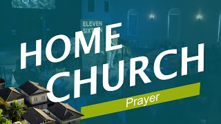 Home Church (Prayer)