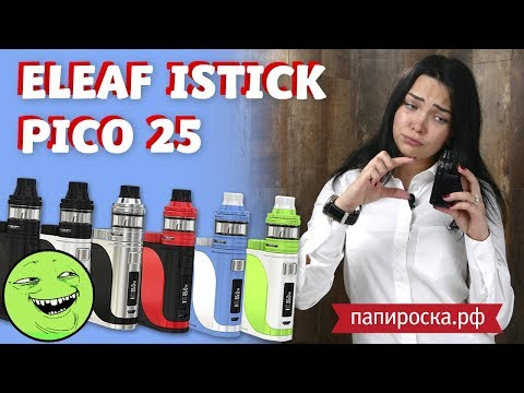 Eleaf iStick Pico 25 - набор - видео 1