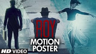 Exclusive: Roy - Official Motion Poster