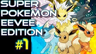 Super Pokemon Eevee Edition #1 - FINAL FANTASY DANS POKEMON?! - Gameplay/Commentaire Français
