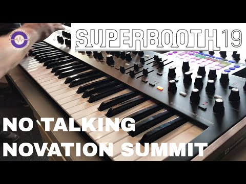 Superbooth 2019 -Novation SUMMIT Sound Only