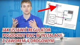 Jak ustawić regulator pogodowy BWC w instalacji z zaworem 4-drog. w funkcji ochrony powrotu