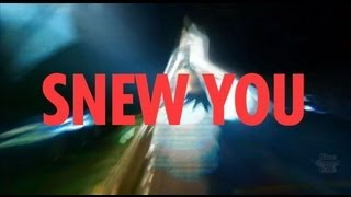 SNEW - SNEW YOU - Live