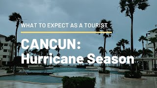 Hurricane Season in Cancun: what to expect as a tourist