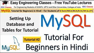 MySQL Tutorial #2 in Hindi: Setup Database and Tables for Complete MySQL Course