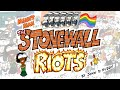 The Stonewall Riots in 10 Minutes - Manny Man Does History