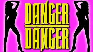 Danger Danger - Naughty Naughty [Official Music Video] HD