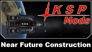 KSP Mods - Near Future Construction