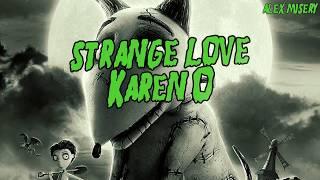 Karen O - Strange Love | Subtitulos en Español