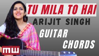 Tu Mila To Haina Guitar Chords Lesson   Easy Guitar Chords   Arijit Singh   Music Wale