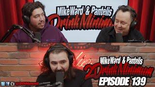 2 Drink Minimum - Episode 139