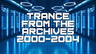 [Trance] Trance From The Archives (2000-2003) -  Johan N. Lecander
