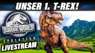 JURASSIC WORLD EVOLUTION Livestream Deutsch - Wir bauen einen Tyrannosaurus Rex | Gameplay German