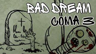 Пугало на Кладбище - Bad Dream Coma ► Раздел III - Прохождение на русском