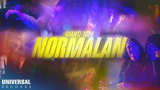 Shanti Dope - Normalan (Official Music Video)