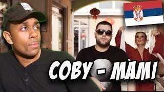 SERBIAN MUSIC REACTION | COBY   MAMI (OFFICIAL VIDEO)